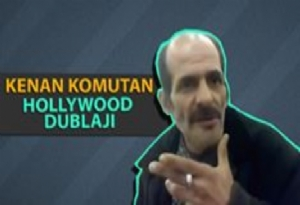 Kenan Komutan Hollywood Dublajı